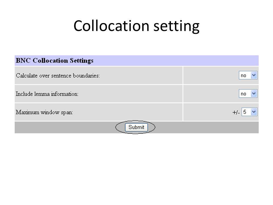 Collocation setting