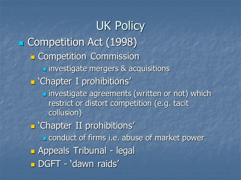 UK Policy Competition Act (1998) Competition Commission