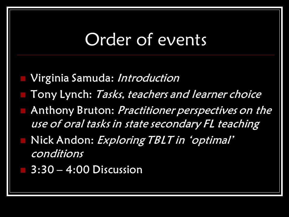 Order of events Virginia Samuda: Introduction