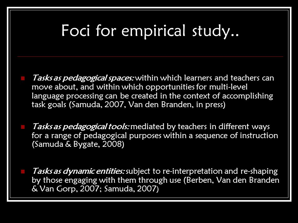 Foci for empirical study..