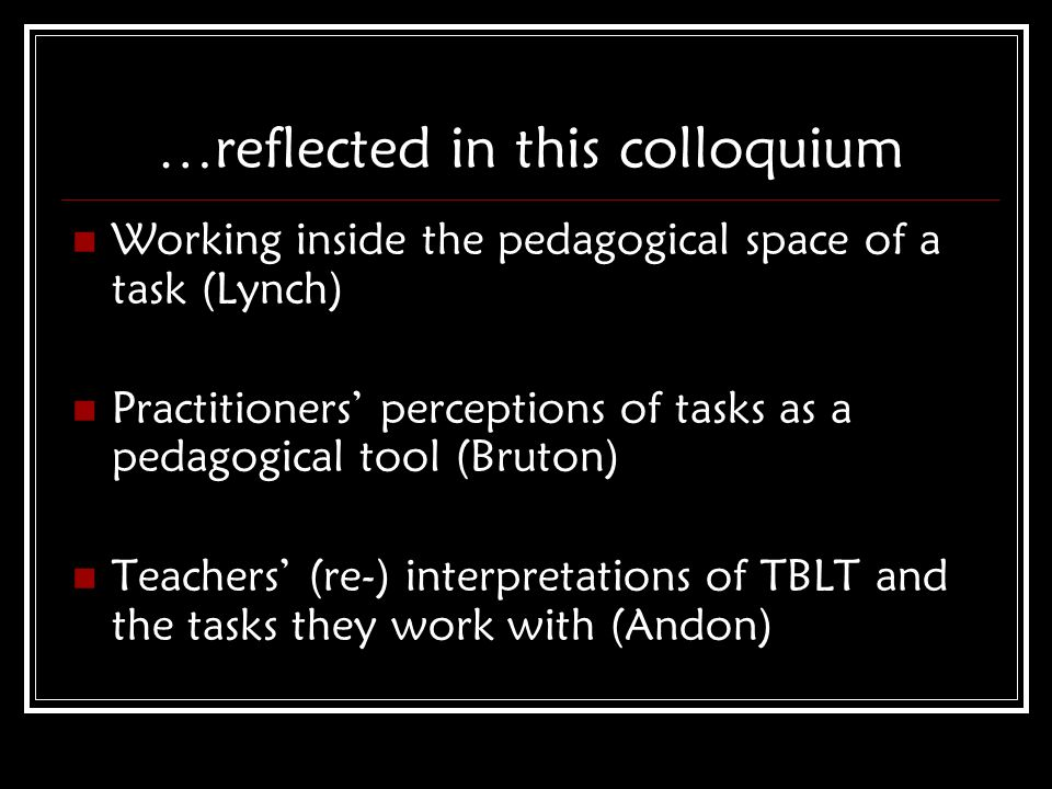 …reflected in this colloquium