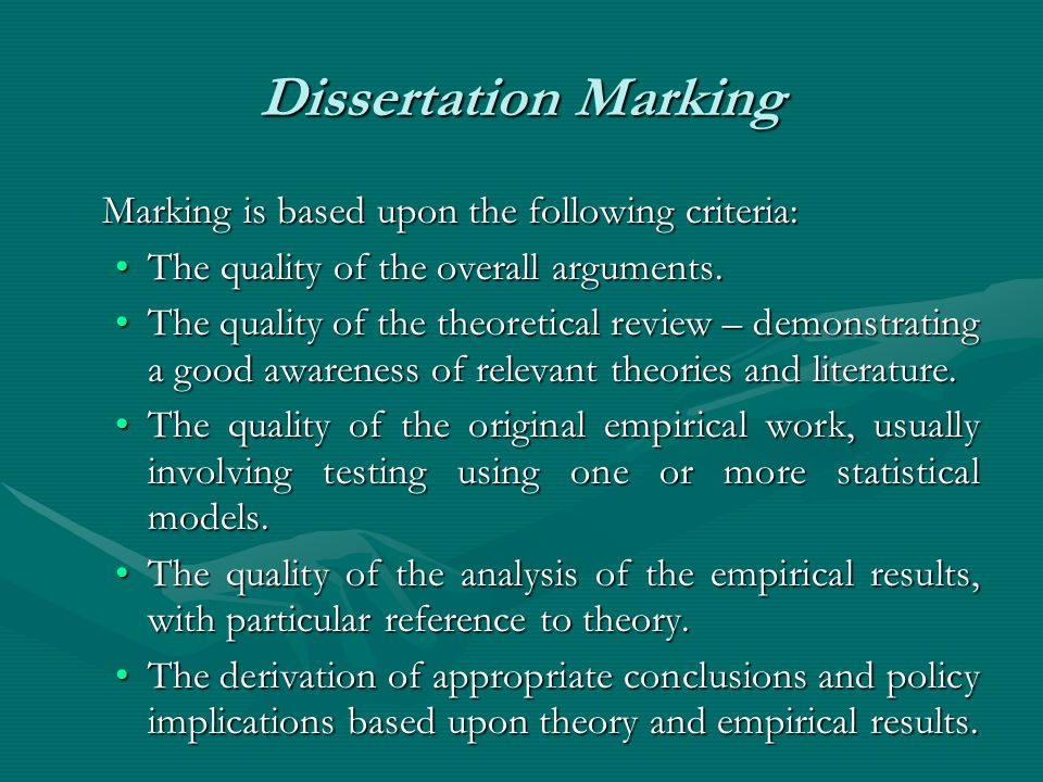 Dissertation Marking Marking is based upon the following criteria: