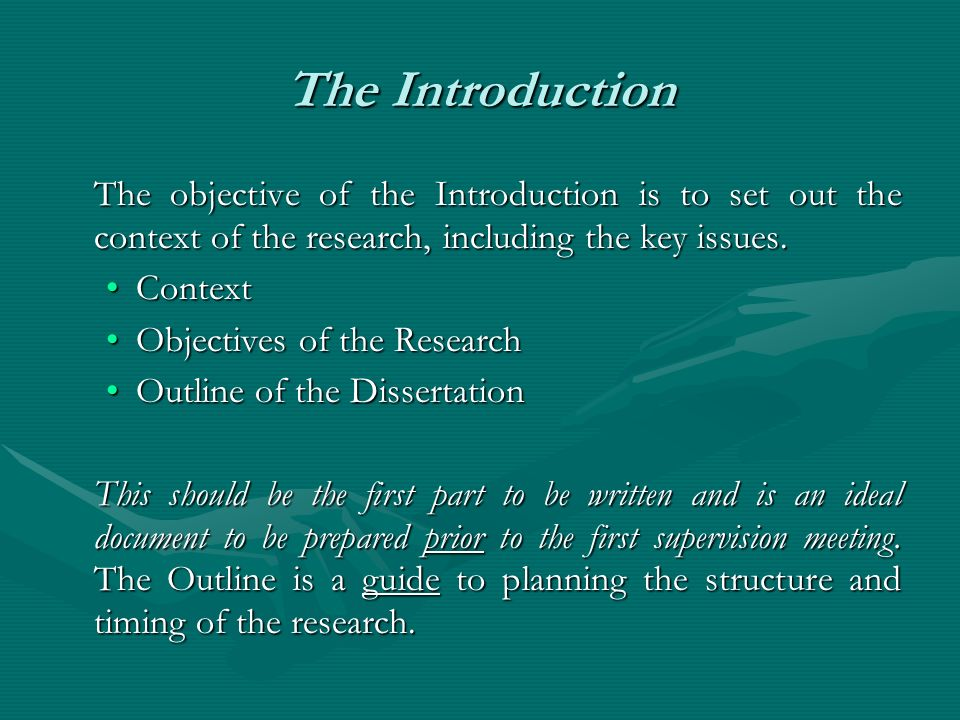 The Introduction The objective of the Introduction is to set out the context of the research, including the key issues.