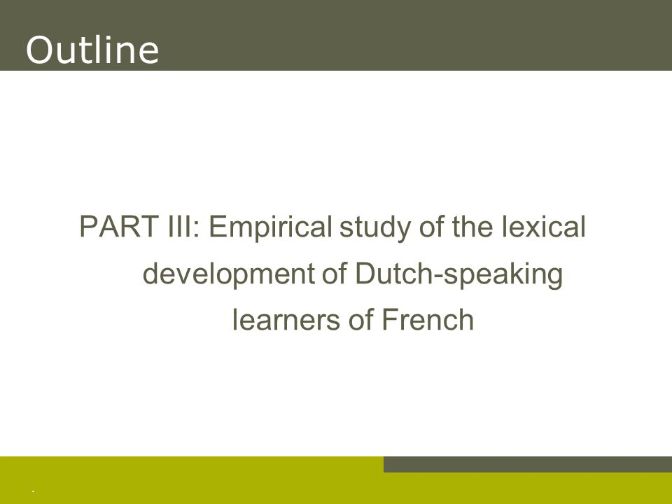 RESEARCH QUESTIONS How does the oral and written lexical performance in the FFL production of Dutch-speaking L2 learners develop over time