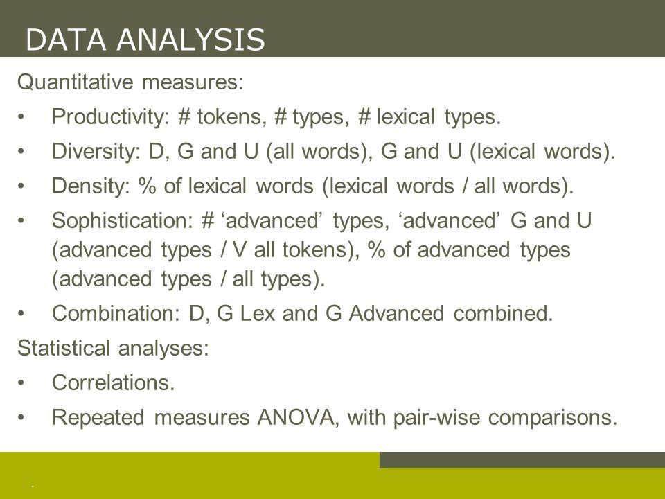 DATA ANALYSIS Combined measures: D, G Lex and G Adv.
