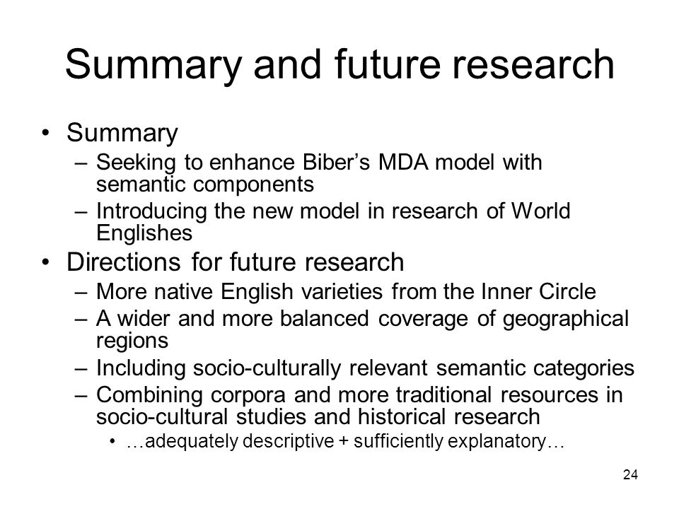 Summary and future research
