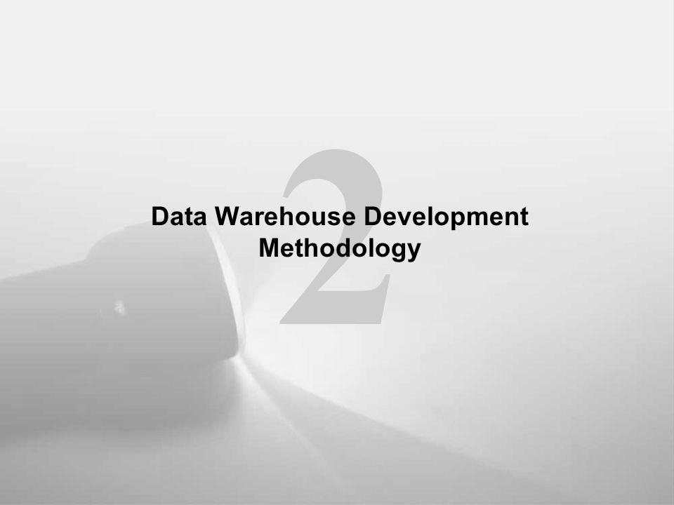 Data Warehouse Development Methodology