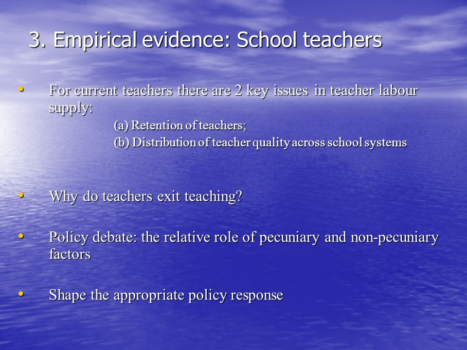3. Empirical evidence: School teachers