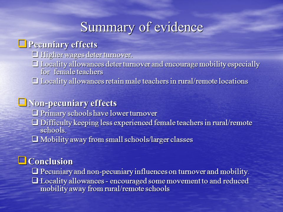 Summary of evidence Pecuniary effects Non-pecuniary effects Conclusion