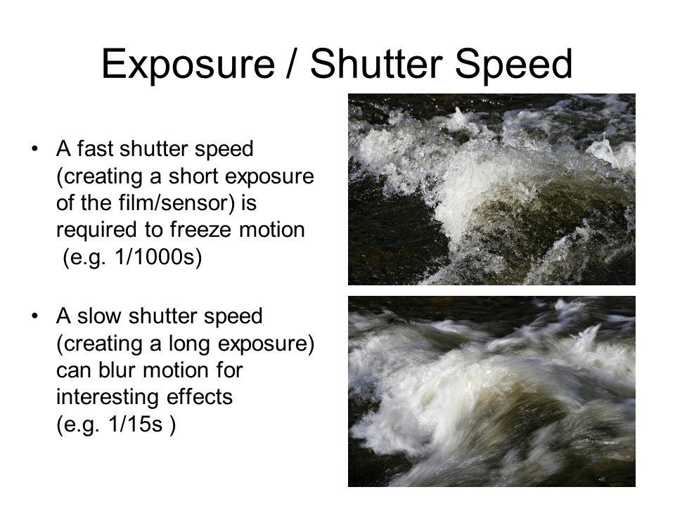 Exposure / Shutter Speed