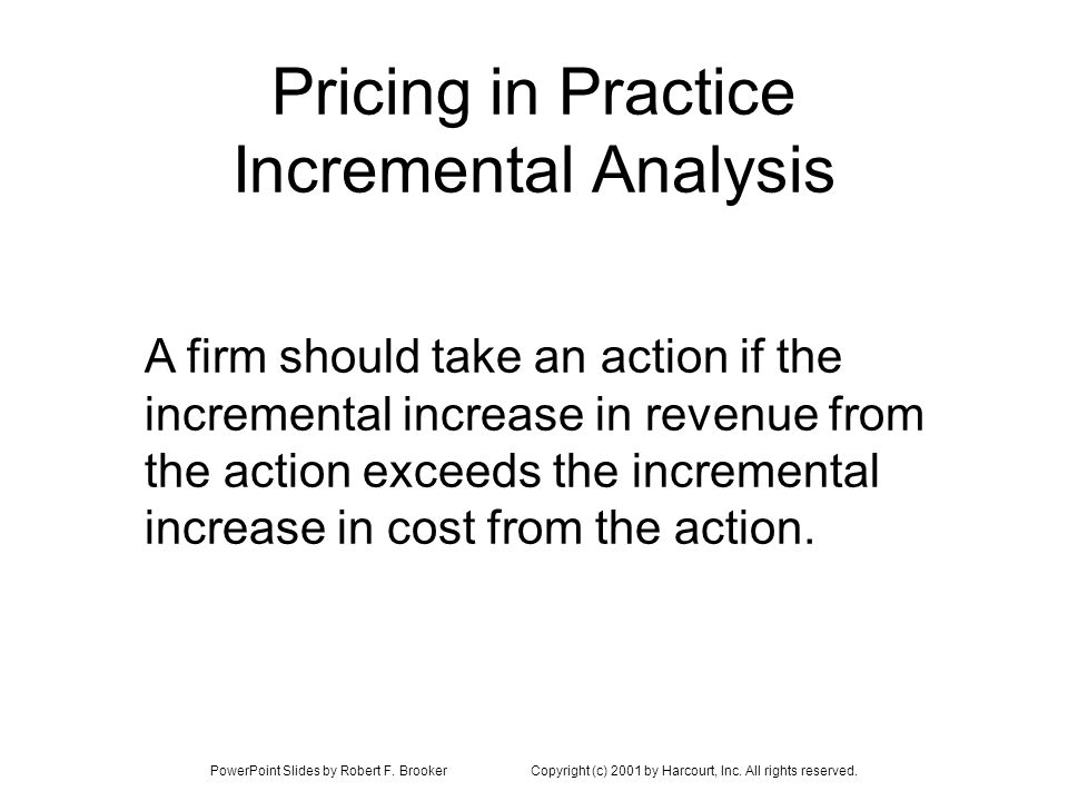 Pricing in Practice Incremental Analysis