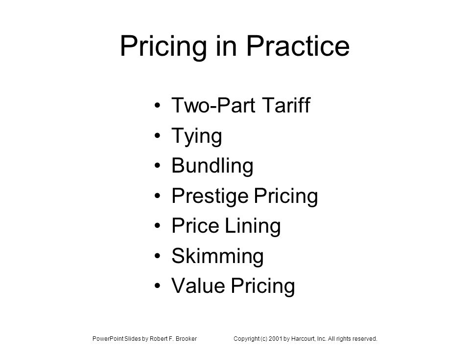 Pricing in Practice Two-Part Tariff Tying Bundling Prestige Pricing