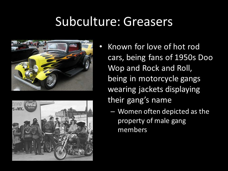 Subculture: Greasers