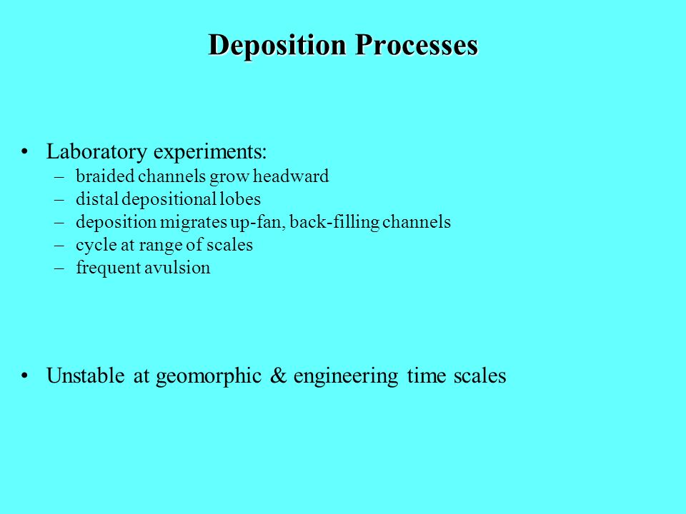 Deposition Processes Laboratory experiments: