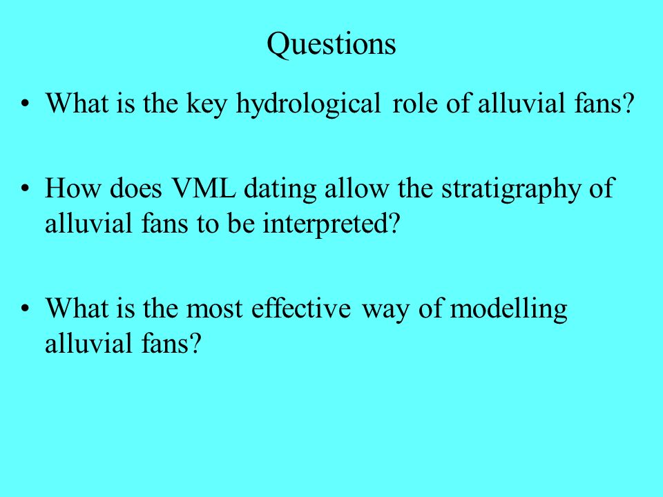 Questions What is the key hydrological role of alluvial fans