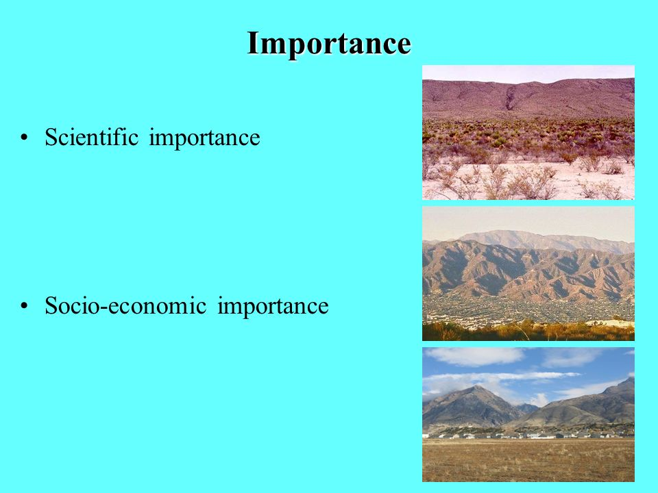 Importance Scientific importance Socio-economic importance