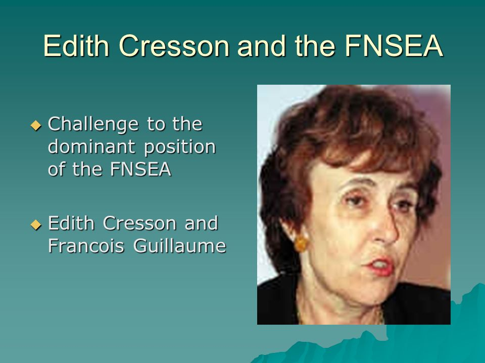 Edith Cresson and the FNSEA