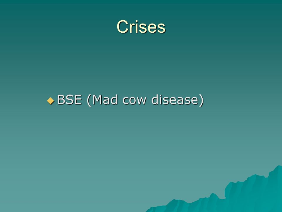 Crises BSE (Mad cow disease)
