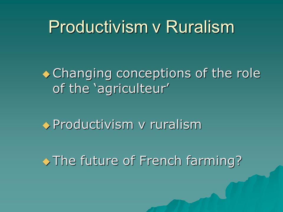 Productivism v Ruralism
