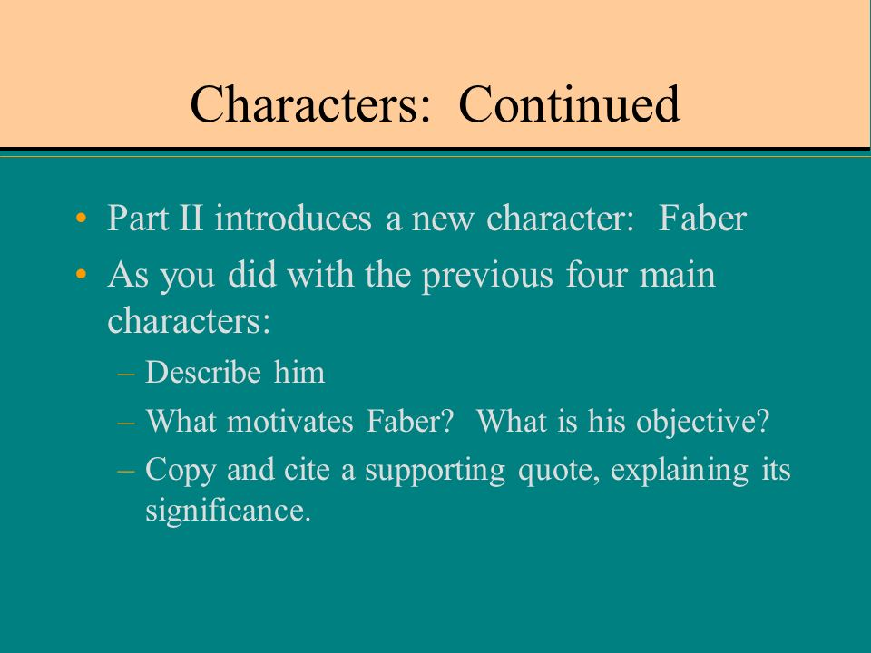 character foils in fahrenheit 451 Foil characters: captain beatty and faber in ray bradbury's fahrenheit 451, mildred and clarisse are not the only foil characters,.