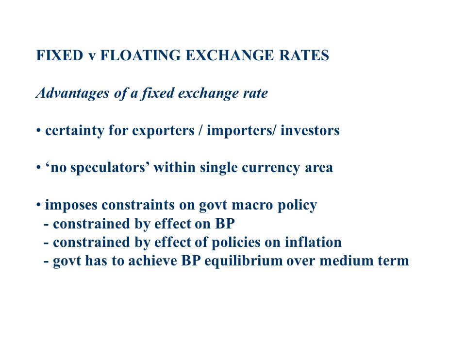 FIXED v FLOATING EXCHANGE RATES