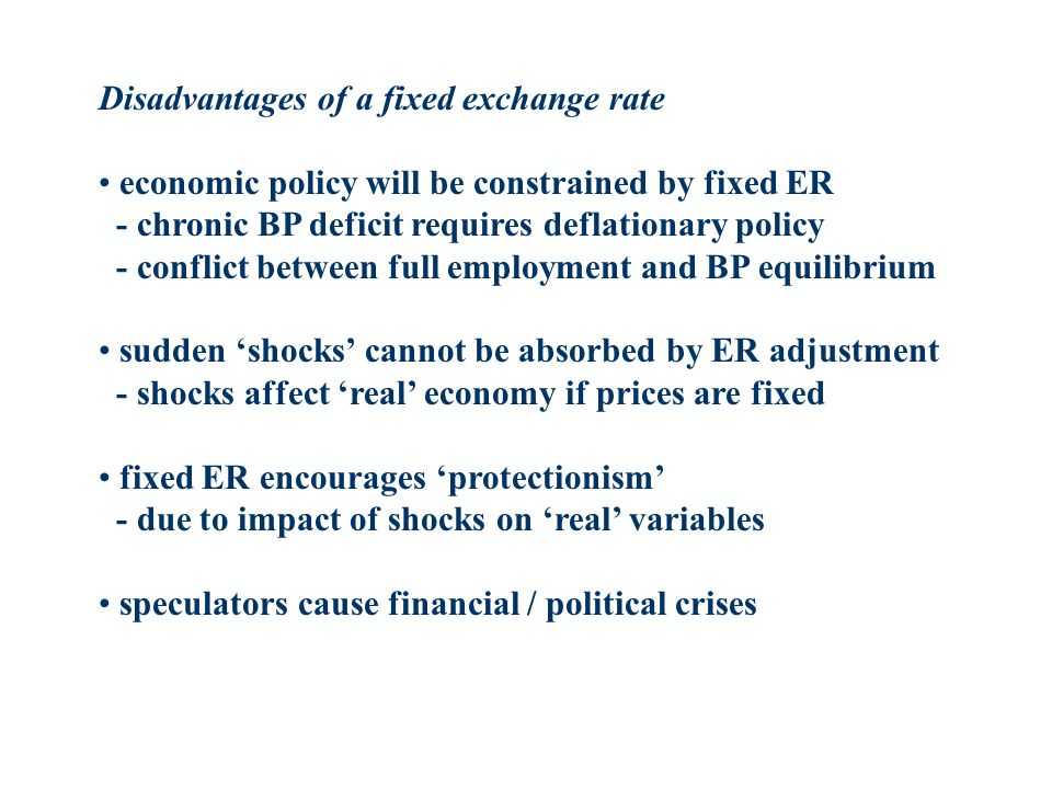 Disadvantages of a fixed exchange rate