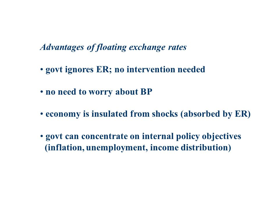 Advantages of floating exchange rates