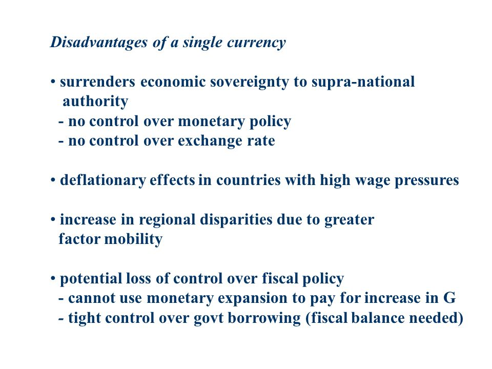 Disadvantages of a single currency