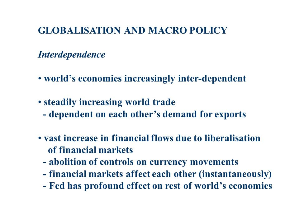 GLOBALISATION AND MACRO POLICY