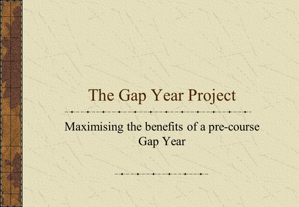 Maximising the benefits of a pre-course Gap Year