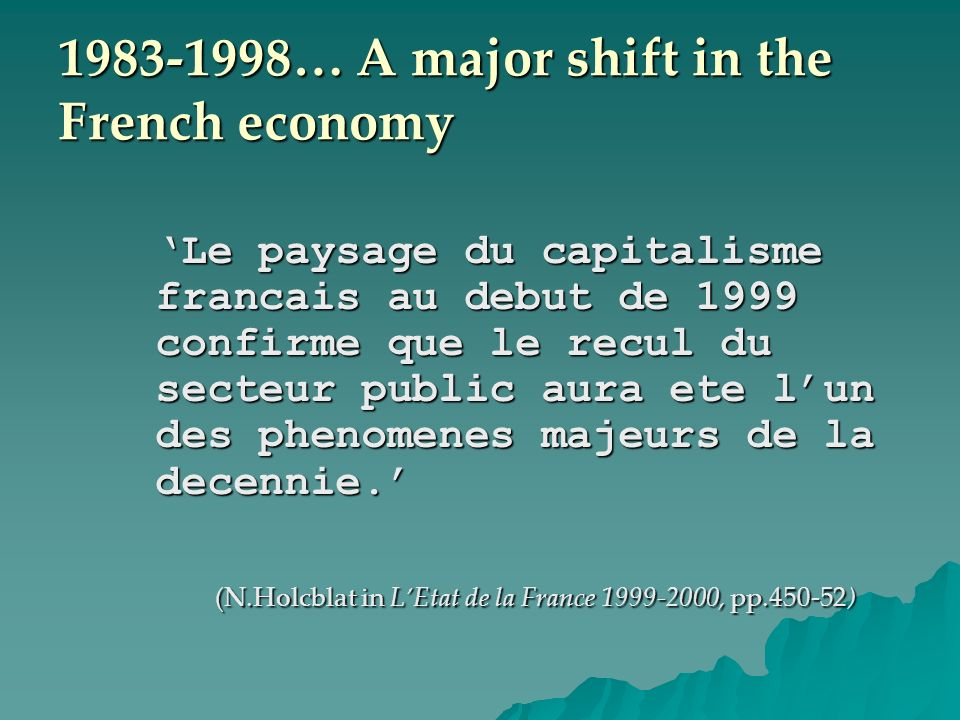 … A major shift in the French economy