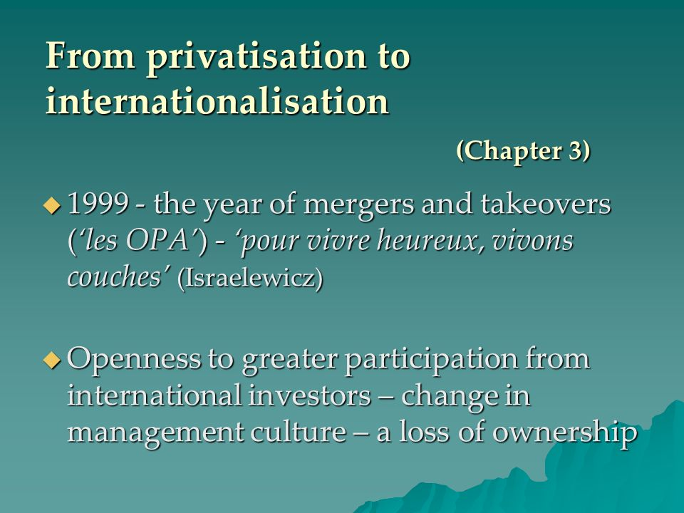 From privatisation to internationalisation (Chapter 3)