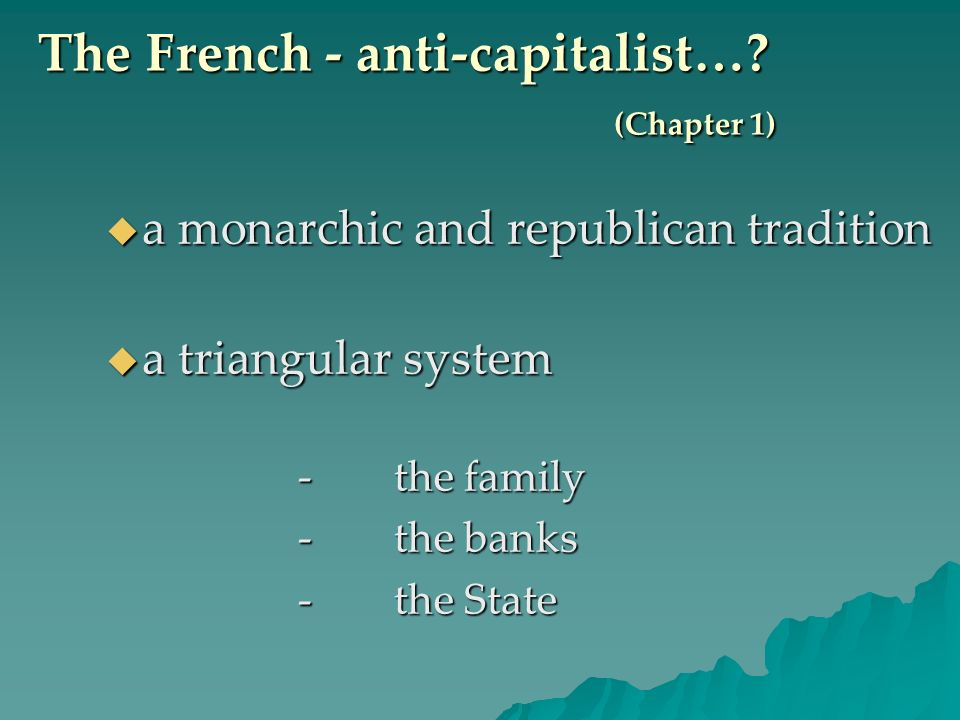 The French - anti-capitalist… (Chapter 1)
