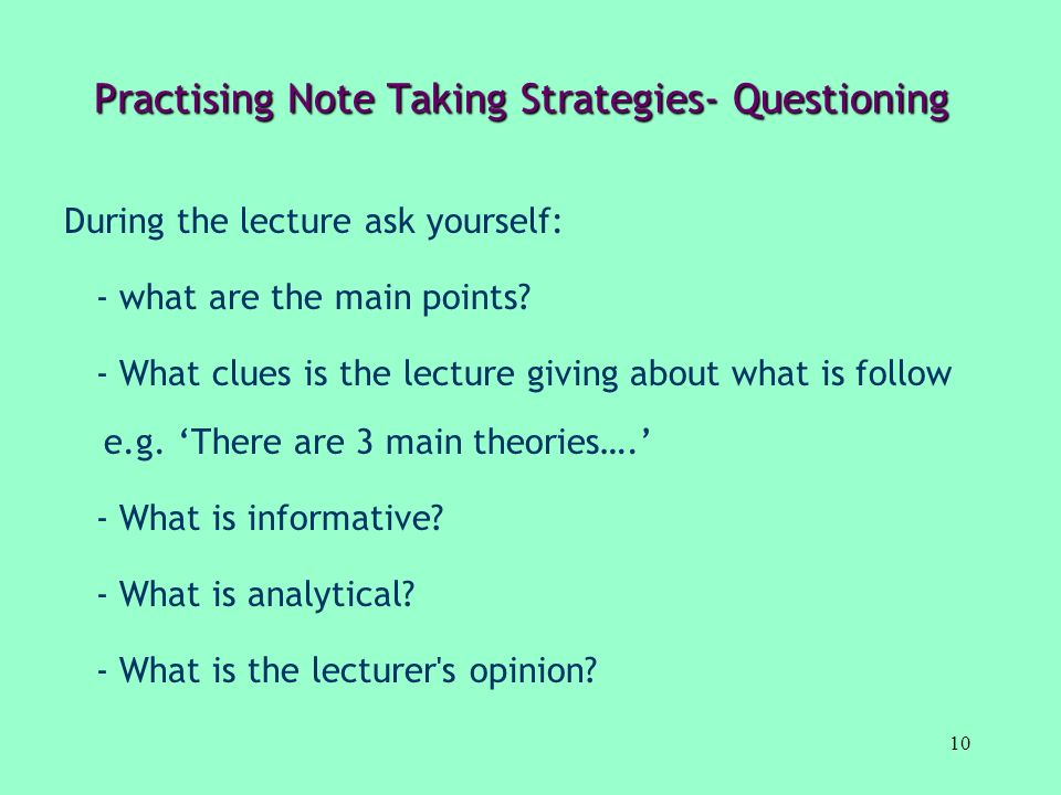 Practising Note Taking Strategies- Questioning