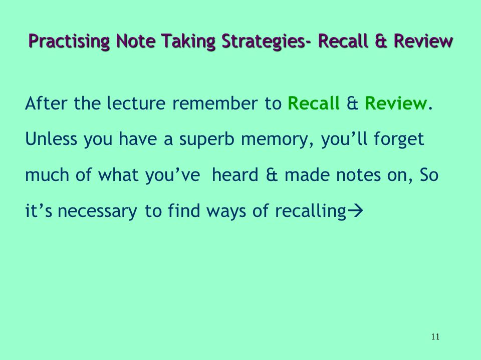 Practising Note Taking Strategies- Recall & Review