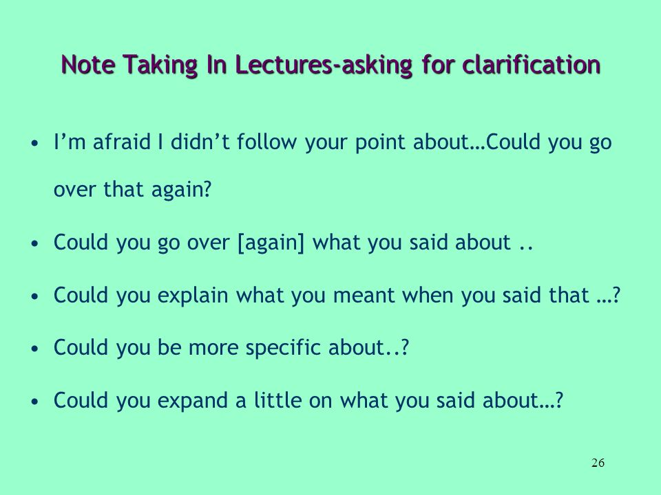 Note Taking In Lectures-asking for clarification
