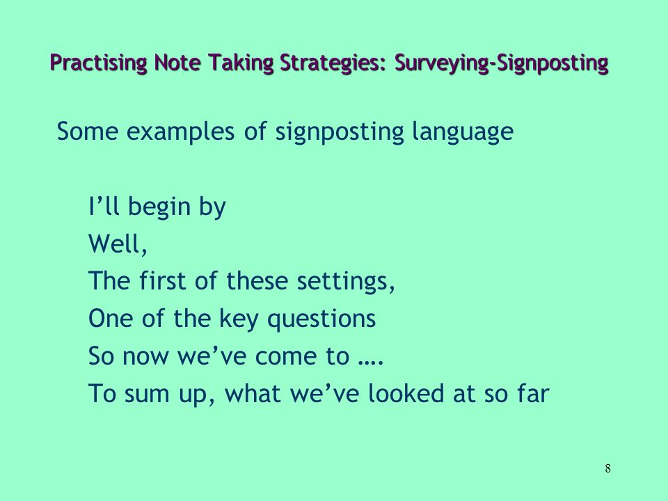 Practising Note Taking Strategies: Surveying-Signposting