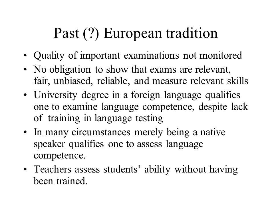 Past ( ) European tradition