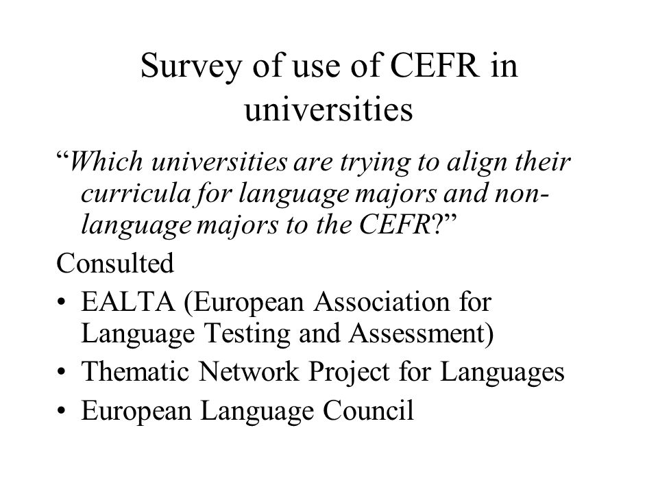 Survey of use of CEFR in universities
