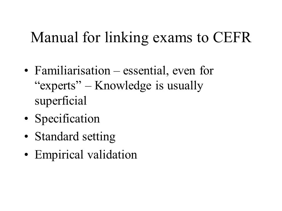 Manual for linking exams to CEFR