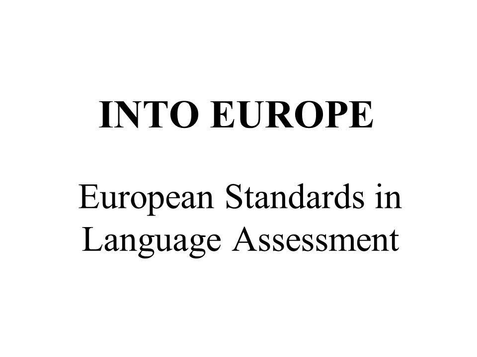 European Standards in Language Assessment