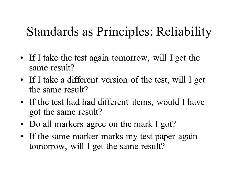 Standards as Principles: Reliability