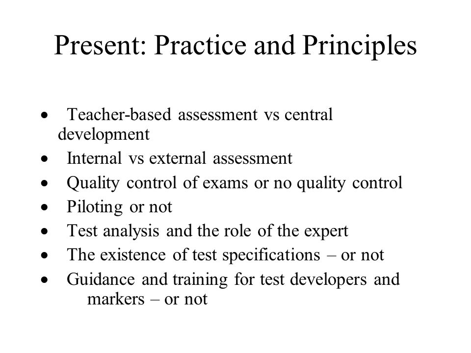 Present: Practice and Principles