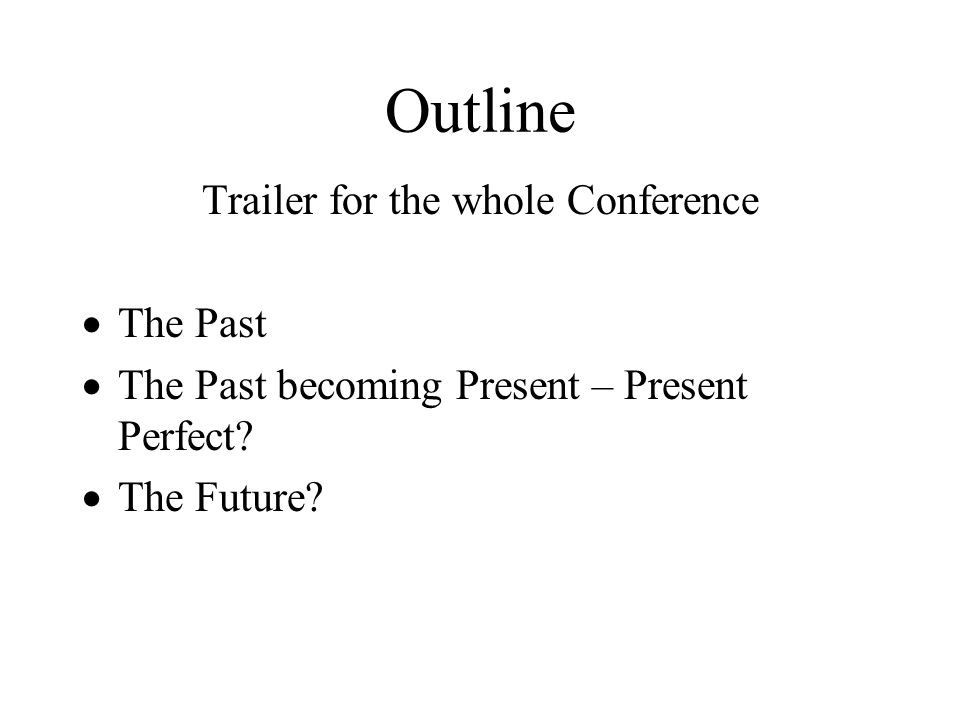 Trailer for the whole Conference