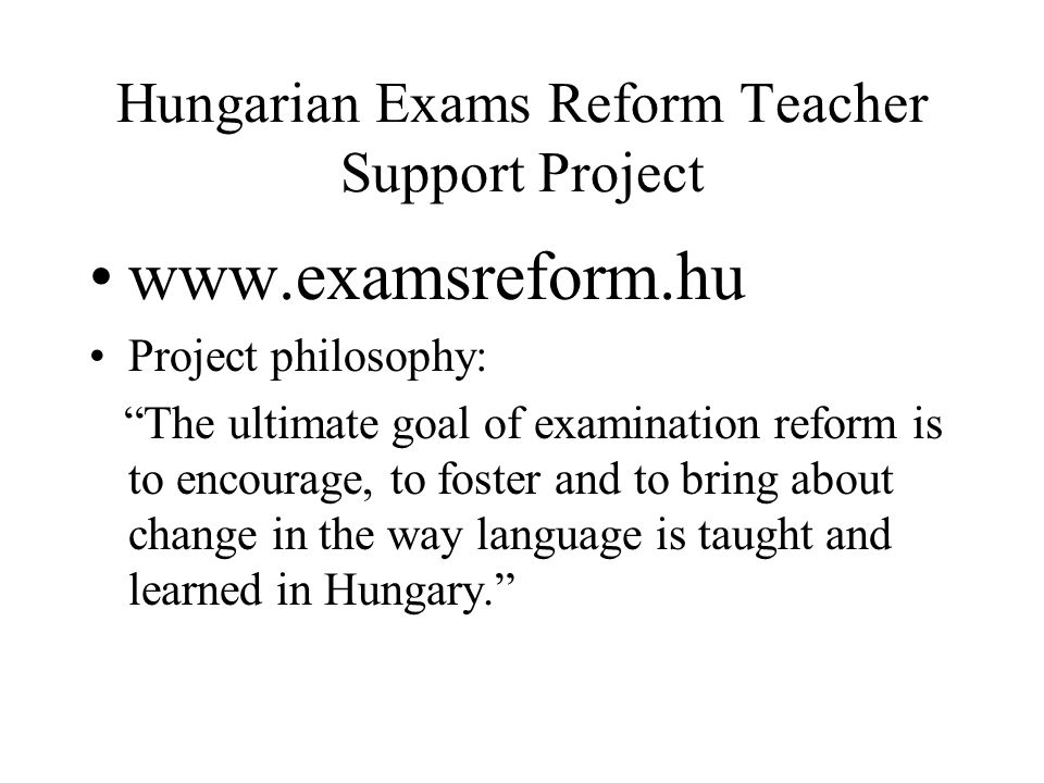 Hungarian Exams Reform Teacher Support Project