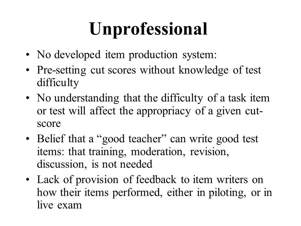 Unprofessional No developed item production system: