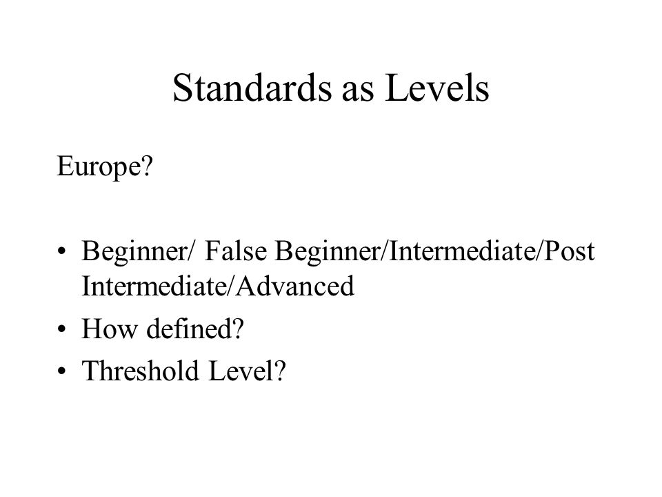 Standards as Levels Europe