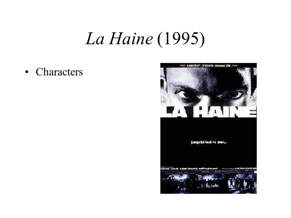 La Haine (1995) Characters Characters
