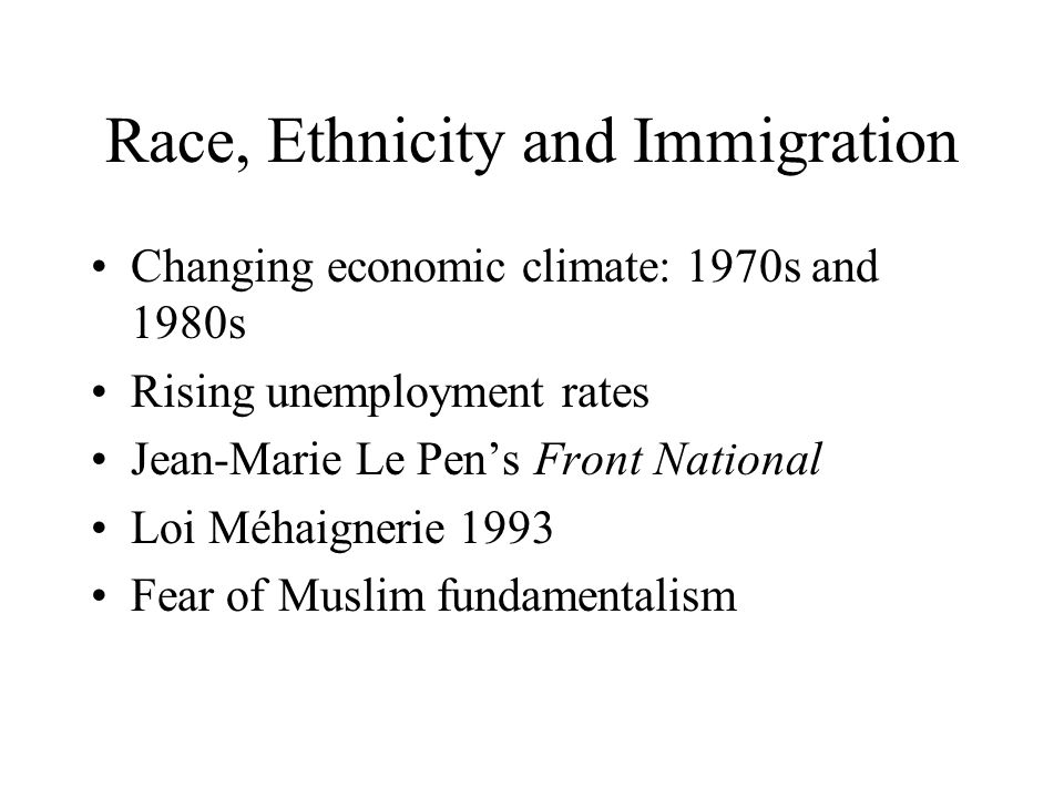 Race, Ethnicity and Immigration