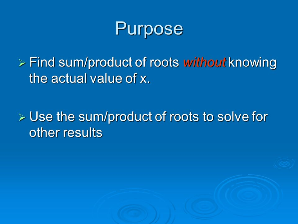 Sum and Product of Roots - ppt video online download